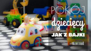 pokój dziecięcy jak z bajki kreatywne pomysły alovestudio blog