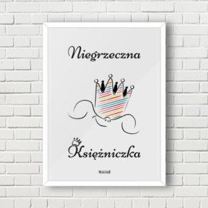 Plakat do pokoju dziecięcego dziewczynki niegrzeczna księżniczka a