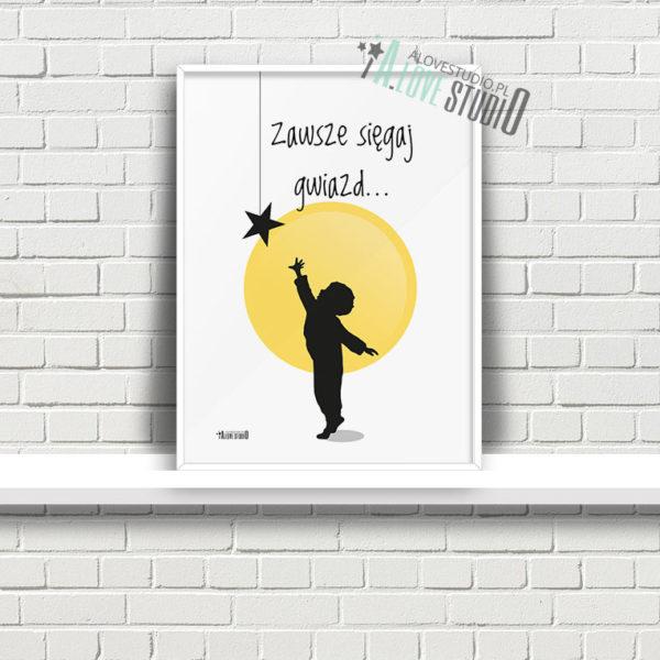plakaty dla dzieci do pokoju chłopca sięgaj gwiazd a