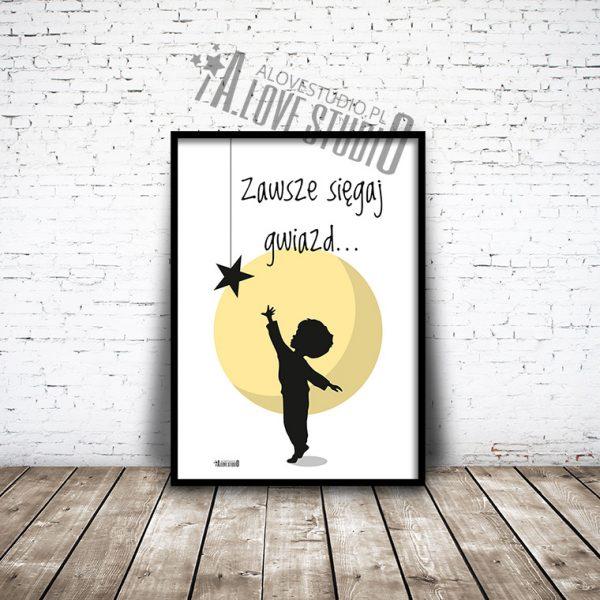 Plakaty dla dzieci do pokoju chłopca sięgaj gwiazd alovestudio 1