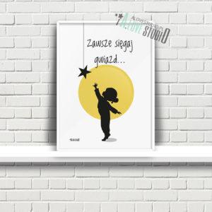 Plakaty dla dzieci do pokoju dziewczynki sięgaj gwiazd a